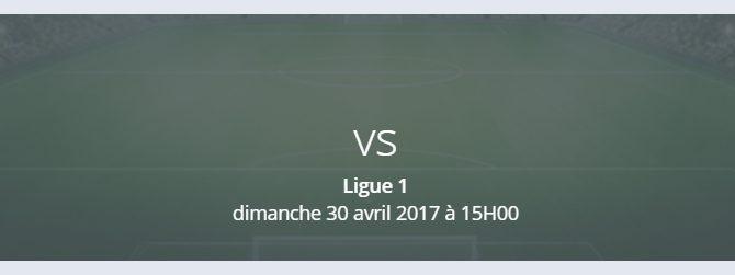 Ligue 1 : les matchs à suivre le 29 avril 2017 !